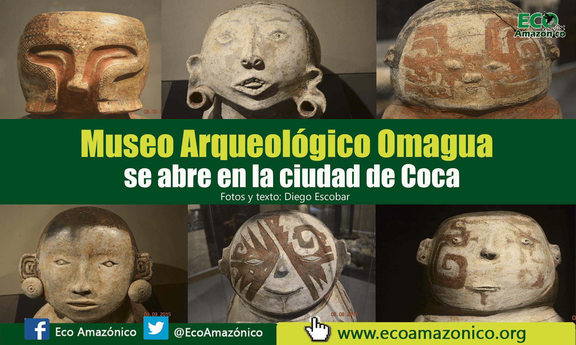 Museo Arqueológico Omagua se abre en la ciudad de Coca
