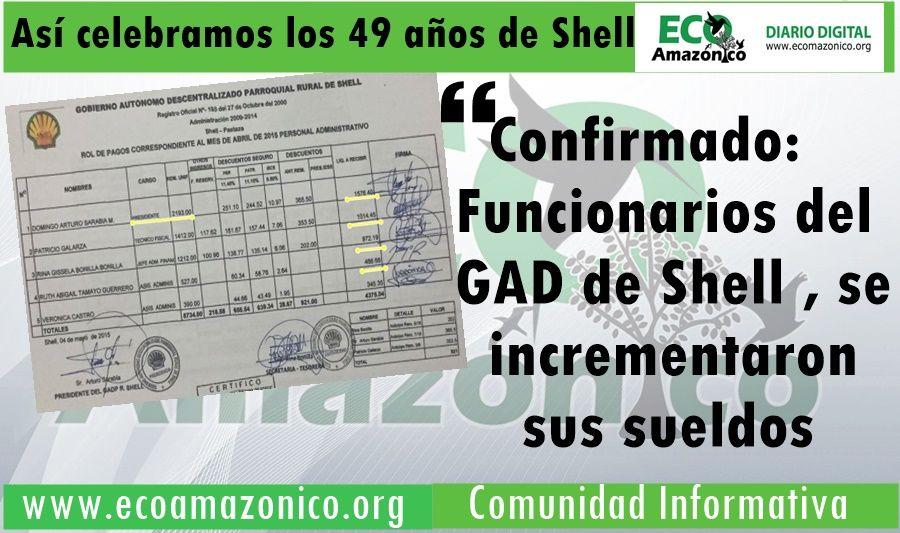 Funcionarios del GADP Shell se duplicaron los sueldos