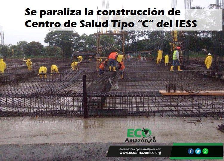"""Tres Días Se Paraliza La Construcción De Centro De Salud Tipo """"C"""" Del IESS"""