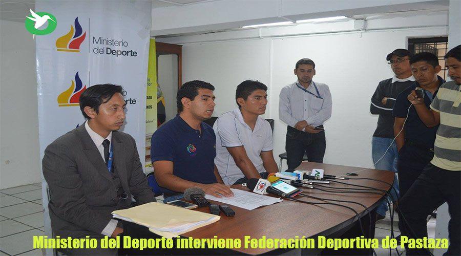 Ministerio del Deporte interviene Federación Deportiva de Pastaza