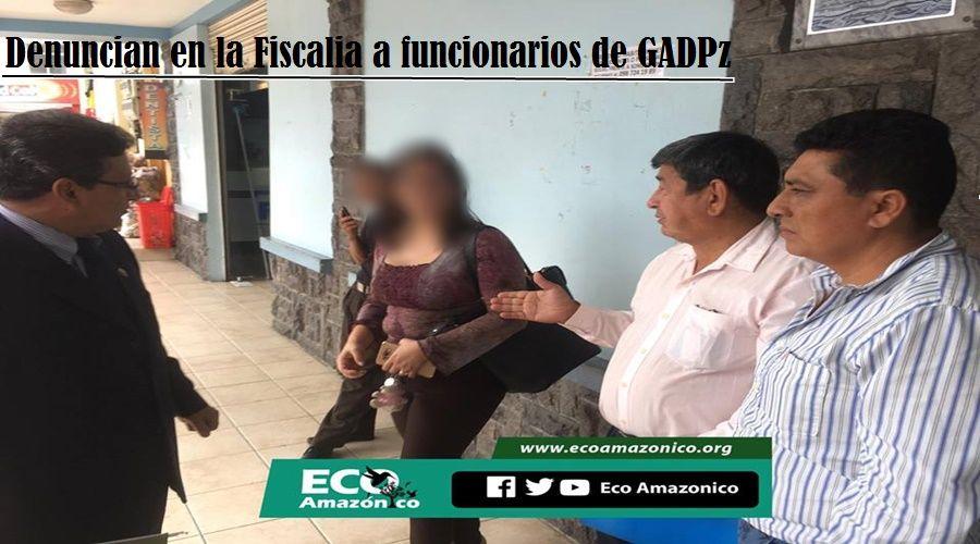 Denuncian a funcionarios del GADPPz