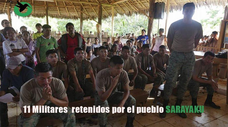 Militares retenidos en Sarayaku por seguridad de su territorio