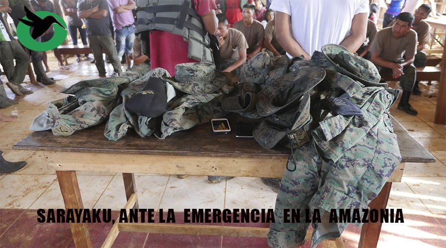 Sarayaku , ante la emergencia en la Amazonia