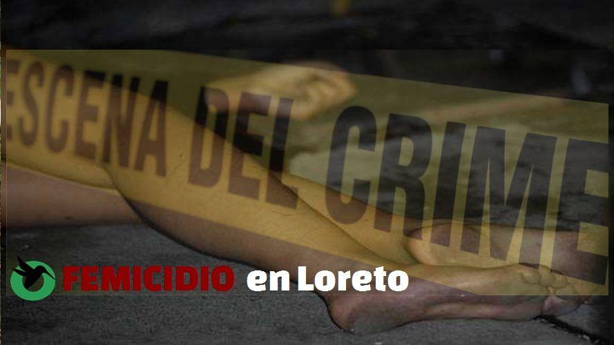 Femicidio en Loreto.