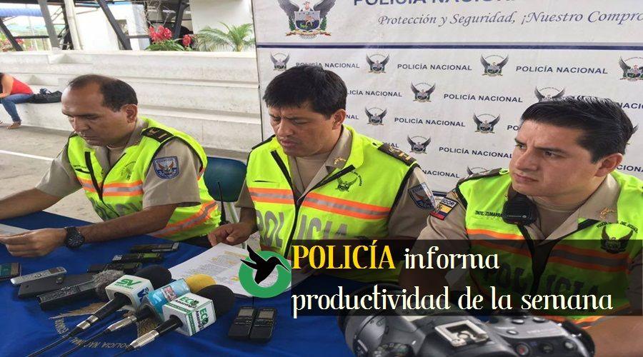 Policía informa productiviada de la semana