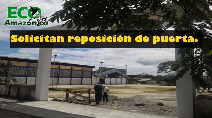 U.E Orellana solicita reposición de puerta