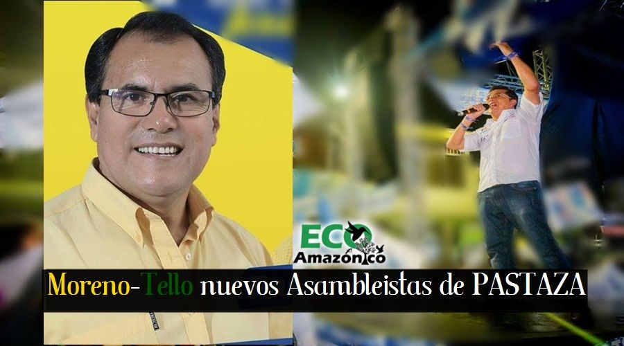 Moreno - Tello nuevos Asambleistas de Pastaza