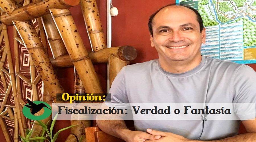 Fiscalización : ¿Verdad o Fantasía?