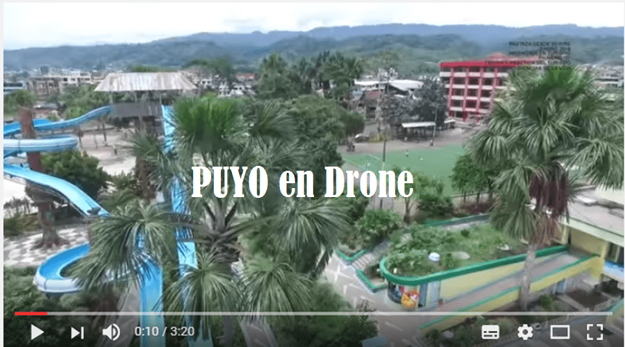 El Puyo en Drone