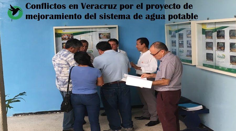 Conflictos en Veracruz por el proyecto de mejoramiento del sistema de agua potable