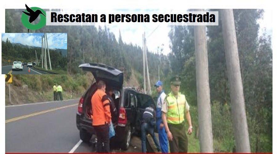 Rescatan a persona de Puyo secuestrada