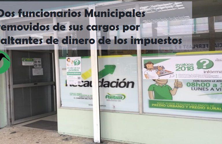 Funcionarios Municipales removidos por faltantes de dineros