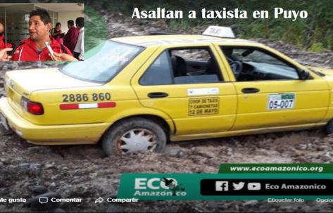 Asaltan a taxista de Puyo