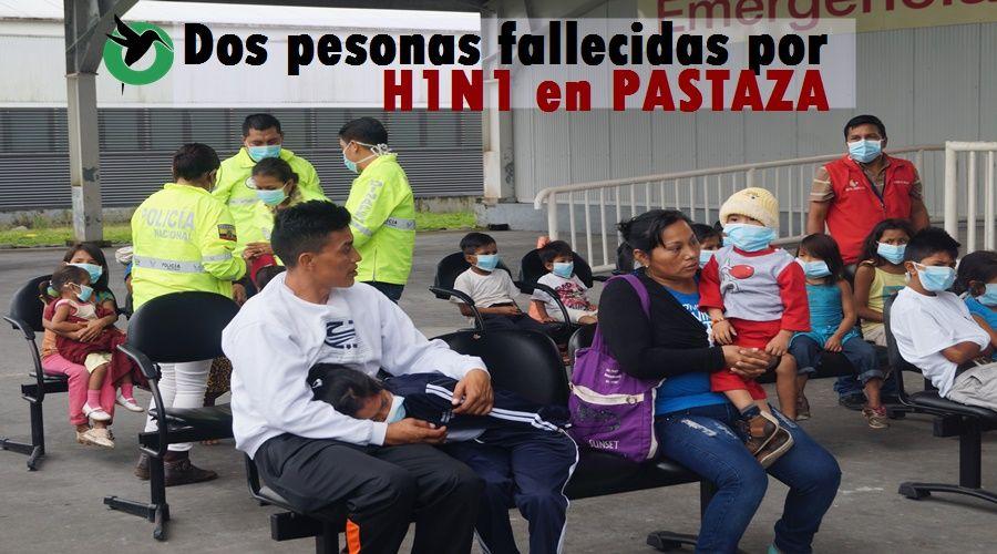 Dos personas fallecen por H1N1 en Pastaza