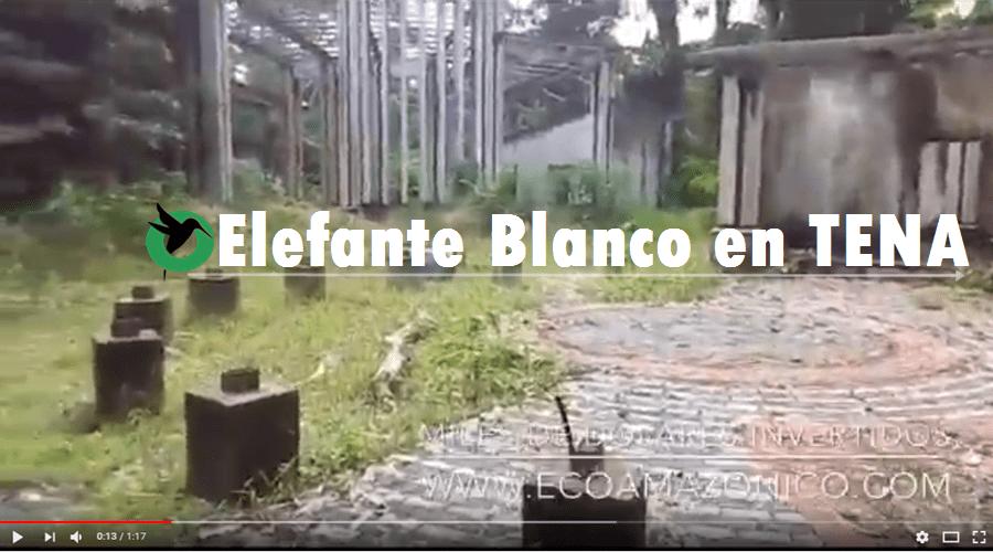 Elefante Blanco en Tena