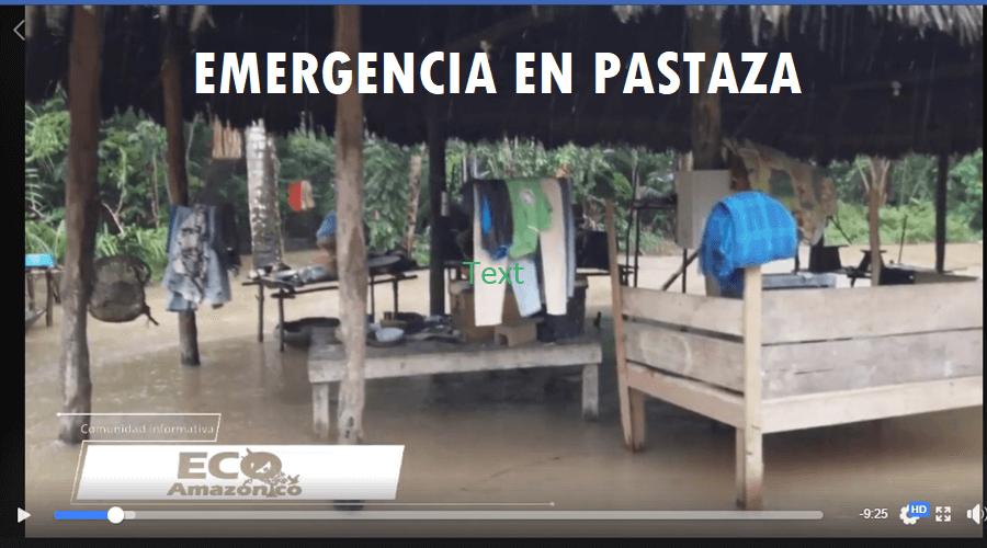 Emergencia en Pastaza