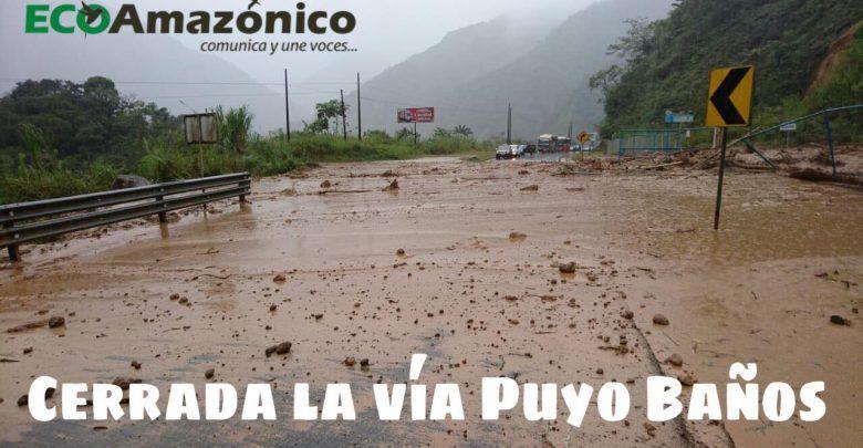 Se produjeron 4 deslizamientos sobre la vía Baños-Puyo