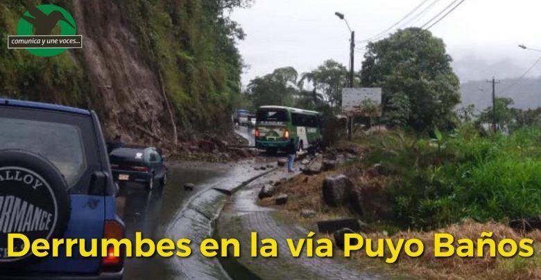 Derrumbes den la vía Puyo Baños