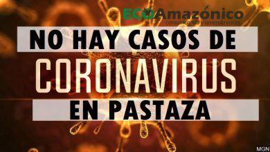No hay casos de COVID 19 en Pastaza