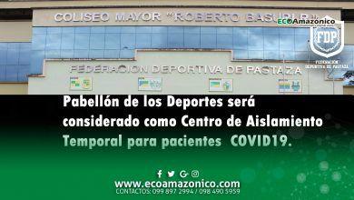 Pabellón de los Deportes será el Centro de Aislamiento para pacientes COVID-19 en Pastaza